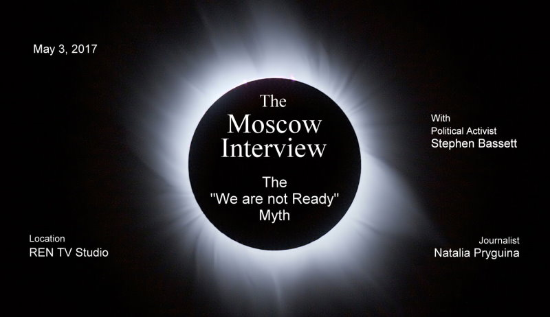 "Moscow Interview – The ""We are not ready."" Myth"