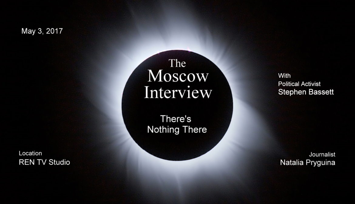 Moscow Interview – There's Nothing There